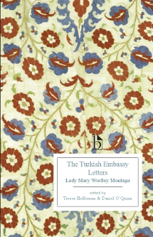 femininity in relation to culture in turkish embassy letters by lady mary wortley montagu In 1716, lady mary wortley montagu's husband edward montagu was appointed british ambassador to the sublime porte of the ottoman empire montagu accompanied her husband to turkey and wrote an extraordinary series of letters that recorded her experiences as a traveller and her impressions of ottoman culture and society.